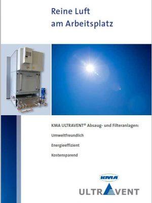 Reine Luft am Arbeitsplatz durch KMA ULTRAVENT Absaug- und Filteranlagen